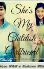 She's my childish  girlfriend by acoeSimoody