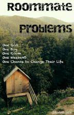Roommate Problems by Novelist_In_Progress