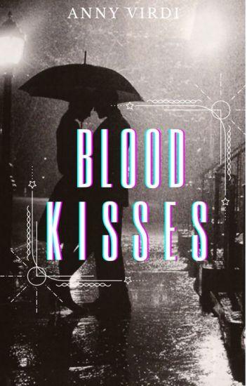 Blood Kisses