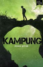 (preview) KAMPUNG - sebuah novel Irvan Affan by BukuFixi