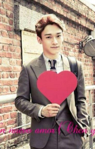Un nuevo amor (Chen y Tu)