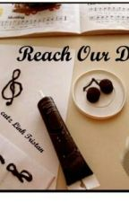 Reach Our Dream by CatzLinkTristan