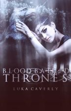 Blood Bathed Thrones by _allegiant