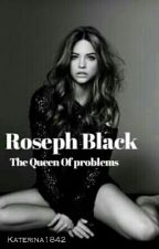 Rosep black: The queen of problems  by katerina1842
