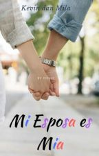 Mi Esposa es Mia by fiii444