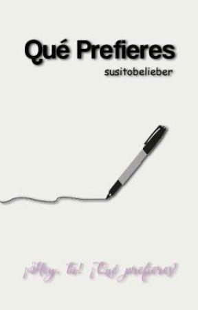 Qué Prefieres | #2 by SusitoBelieber