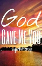 God Gave Me You (AlDub/MaiDen) by sugarbuttercup