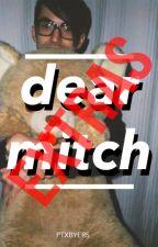 Dear Mitch - EXTRAS by ptxbyers