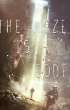 The Maze Code (The Maze Runner || Newt Fanfiction) by debsART