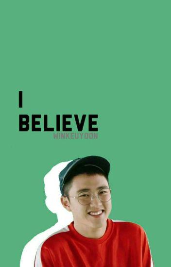I Believe -Tamat-