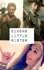 Dixons little Sister(a Rick Grimes love story) by STARBUCKS65432