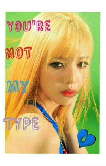2. NCT: You're not my type(Taeyong fanfic)