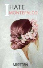 I Hate Montefalco by missTEN