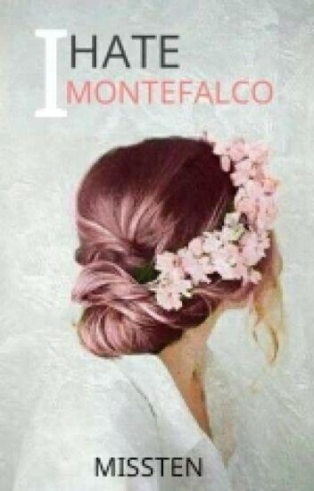 I Hate Montefalco