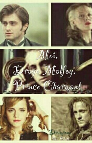Moi, Drago Malfoy,Prince Charmant