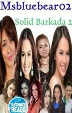 Solid Barkada 2 by Msbluebear02