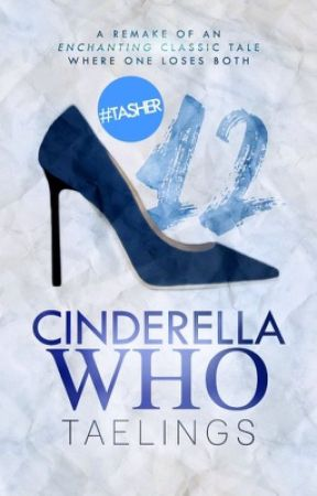 Cinderella Who by taelings