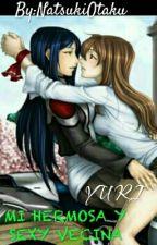 MI HERMOSA Y SEXY VECINA... (Yuri) by NatsukiOtaku