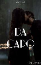DA CAPO by Gio2310