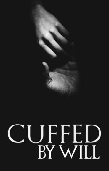 Cuffed by Will