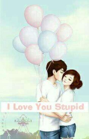 I Love You Stupid [Jeongin]