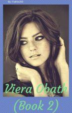 Viera Obath (Book 2) by Faithis260