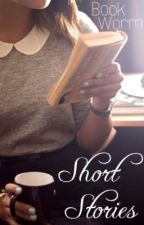 Short Stories by BookWorm0006