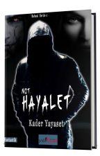 NOT: HAYALET (Devam Edecek) by _hayal_01