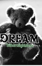 Dreams by kitharalightstone