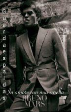 Guardaespaldas (Bruno Mars) 1° Temporada by Hooligan_Malek