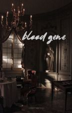 [slow updates] Blood Gene ➳ Clearwater (currently being revised) by cherrywriting-