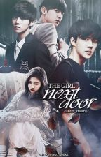The Girl Next Door [SOON] by Galaxy_Yehet13