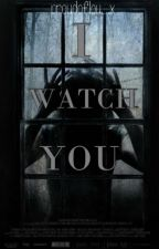I WATCH YOU |Larry Stylinson| OS by littlelife-x