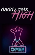 Daddy Gets High by boybands77