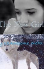 The New Girl by xXAwesome_meXx