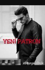 YENi PATRON by EbruYalabuk