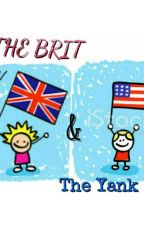 The Brit and the Yank by CupcakeCupid1222