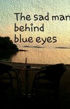 no one knows what it's like, to be the sad man behind blue eyes by FelicisMaus