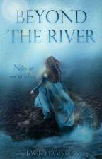 Beyond the River~ Nichts ist wie es scheint [WIRD ÜBERARBEITET] by JackyDanielss