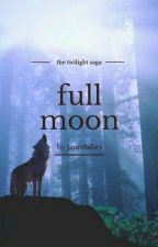 The Twilight Saga: Full Moon by jaurebibes