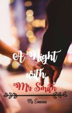 A Night with Mr. Smith by Fuwa_Mahiko