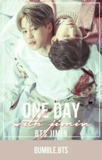 One Day With Jimin | BTS Jimin [Oneshot] by bumbling_bts