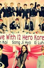 Live With 12 Hero Korea by YG_BaeBae