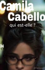 Camila Cabello, Qui est- elle ? (Fifth Harmony News) by fanspace