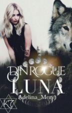 Din Rogue o Luna by Adelina_Mery