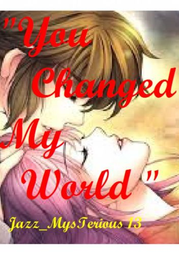You Changed My World (AlyDen)