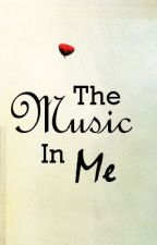 The Music in Me by musical_riley