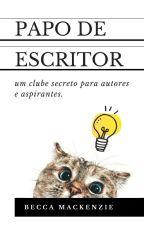 Papo de escritor by Rebeca_Soares