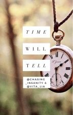 Time Will Tell by planttrashh