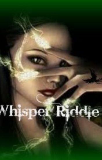 Whisper Riddle (Harry Potter story)
